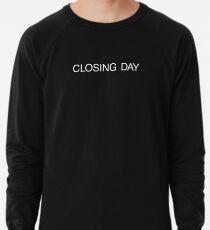 The Shining   CLOSING DAY Lightweight Sweatshirt