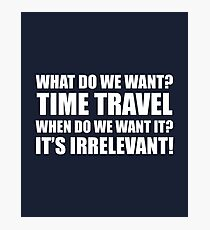 Time Travel Photographic Print