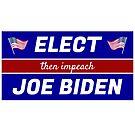 Elect (then impeach) Joe Biden by TVsauce