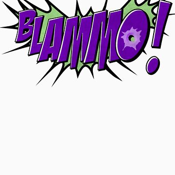 BLAMMO! by Purplecactus