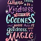 Kindness, Goodness, & Magic by Risa Rodil