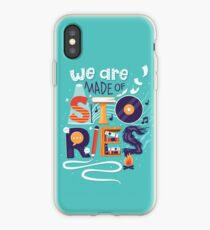 We Are Made of Stories iPhone Case