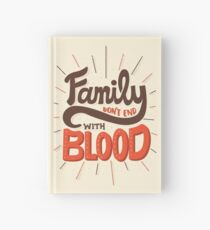 Family Don't End With Blood Hardcover Journal