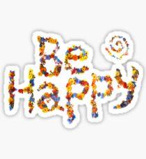 Flower Power- Be Happy Sticker