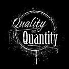 QUALITY OVER QUANTITY WHITE by Lewis-T-Evans