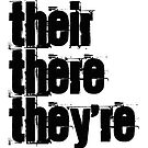 Their There They're Homophones Design by EvePenman