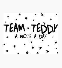 #TEAM TEDDY Photographic Print