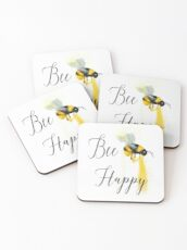 Bee Happy.......That is all! Coasters