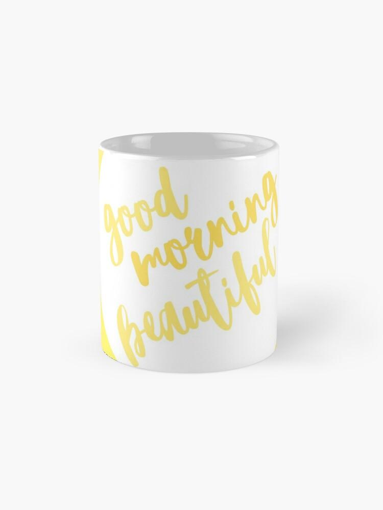 Alternate view of Good Morning Beautiful Mug