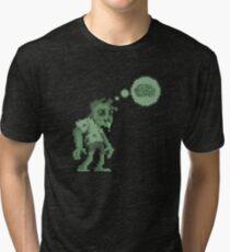 Braaaaaainnnsss.... Tri-blend T-Shirt