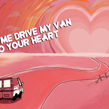 Let me drive my van into your heart by microstargem
