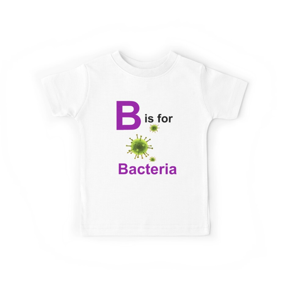 B is for Bacteria by ScienceMum
