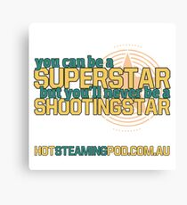 Be a Shootingstar! Canvas Print