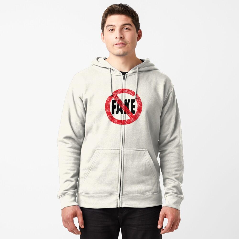 No Fake Zipped Hoodie
