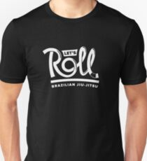 Let's Roll Brazilian Jiu-Jitsu White Belt Unisex T-Shirt