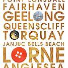 Lorne, Torquay, Geelong, Anglesea, Apollo bay, Queenscliff, JanJuc, Ocean Grove by Narelle Craven