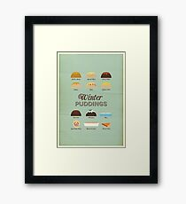 Winter Puddings - A selection of British Classics Framed Print
