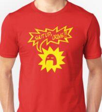 Shut Up Crime! Unisex T-Shirt
