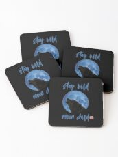 Stay Wild Moon Child - Wolf Coasters