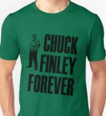 Chuck Finley Forever Unisex T-Shirt