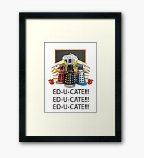 Educate not Exterminate  Framed Print