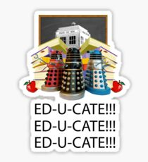 Educate not Exterminate  Sticker