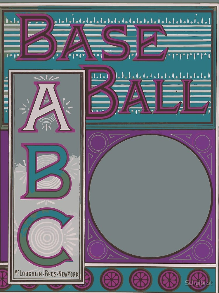 The baseball ABC by Schulbrot