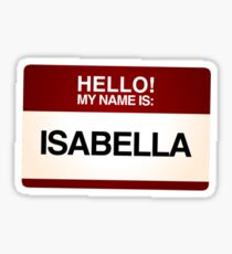 NAMETAG TEES - ISABELLA Sticker