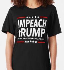 Impeach trump - Make Bribery Wrong Again Slim Fit T-Shirt