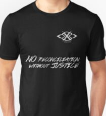 No Reconciliation Without Justice Unisex T-Shirt