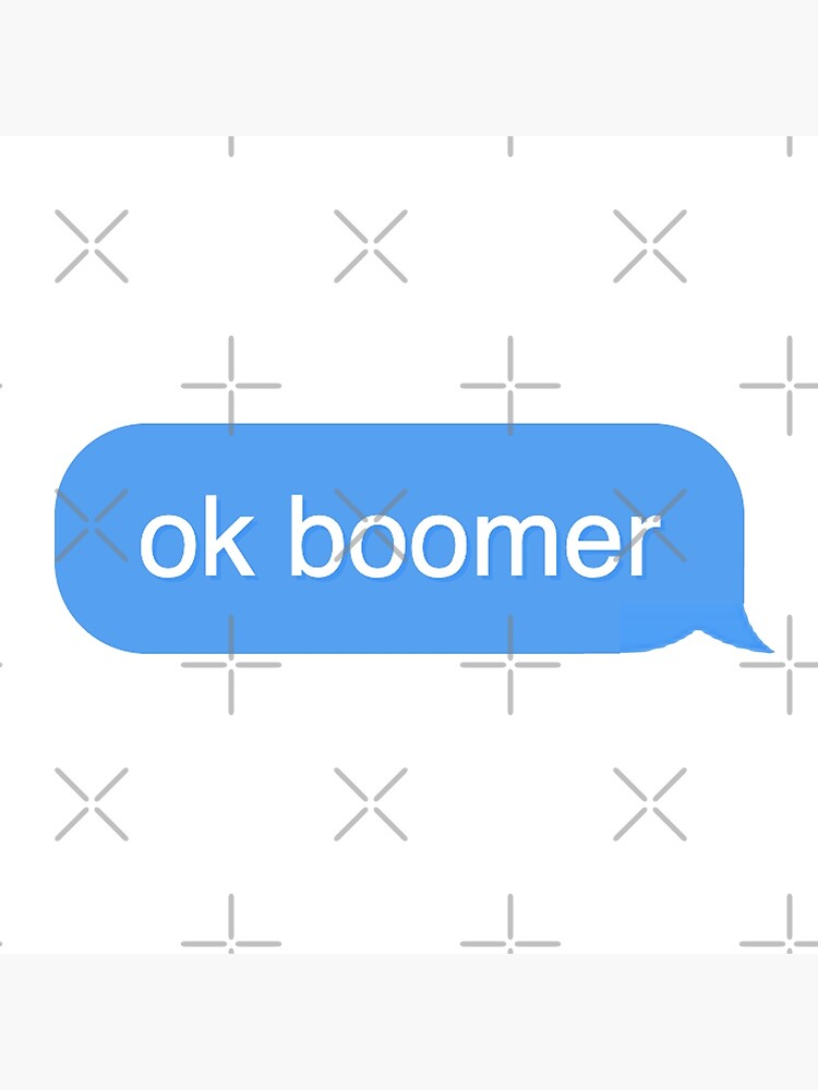 ok boomer text bubble by KaiDee