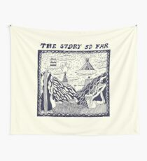 The Story So Far Wall Tapestry