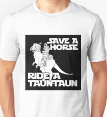 Save a horse, ride a tauntaun T-Shirt