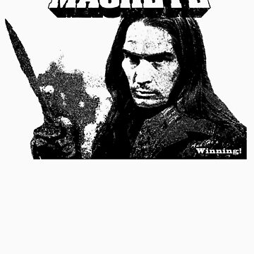 Charlie Sheen Has a Machete by MWMcCullough