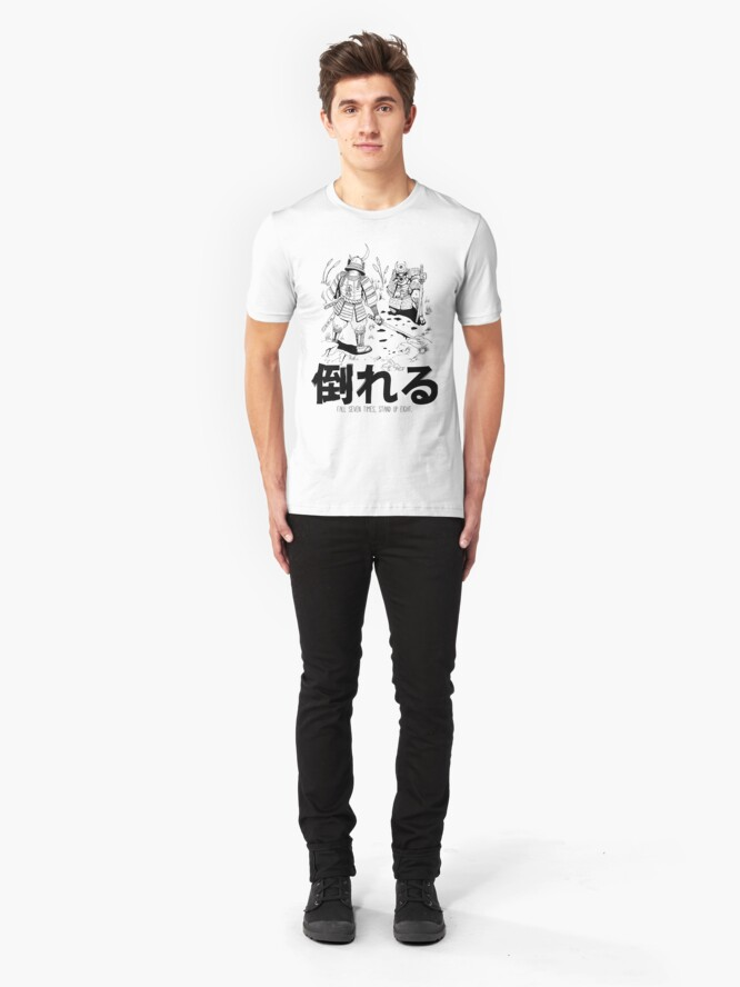 Alternate view of Fall Seven Times, Stand Up Eight! Slim Fit T-Shirt