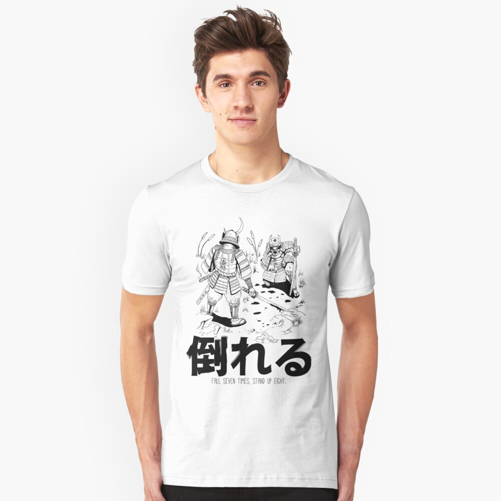 Fall Seven Times, Stand Up Eight! Slim Fit T-Shirt