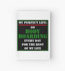 My Perfect Life: Go Bodyboarding Hardcover Journal