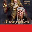 A Trumpmas Carol by EyeMagined