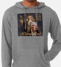 A Trumpmas Carol Lightweight Hoodie