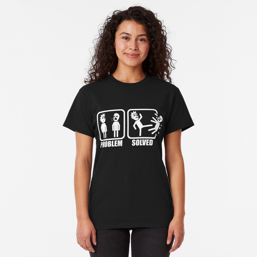 Problem Solved Rick Kicking Jerry Classic T-Shirt
