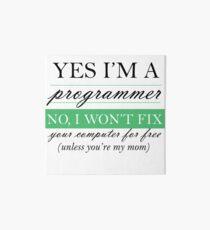 Yes I'm a programmer - white Art Board