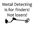 Metal Detecting - Finders not Losers (Garrett) by Ryan Houston
