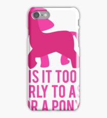 Baby Wants Pony iPhone Case/Skin