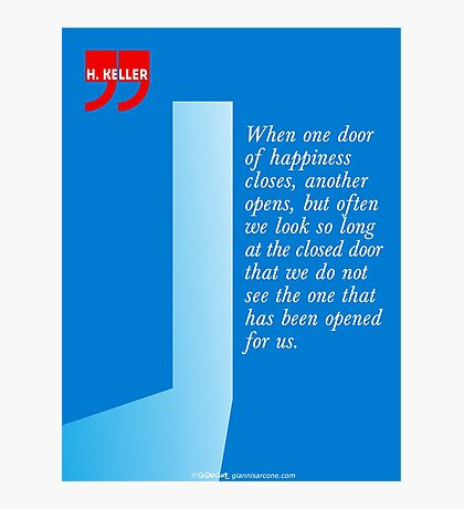 The Door Of Happiness (Helen Keller Quote) Photographic Print