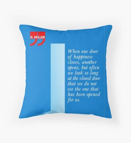 The Door Of Happiness (Helen Keller Quote) Throw Pillow