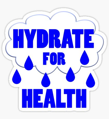 hydrate for health Sticker