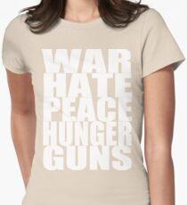 WAR HATE PEACE HUNGER GUNS (White) Womens Fitted T-Shirt