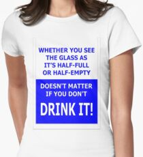 drink it! Women's Fitted T-Shirt