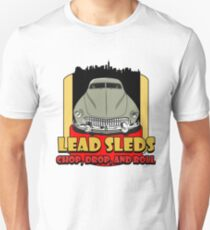 Lead Sled Unisex T-Shirt
