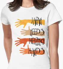 Japan needs helping hands Womens Fitted T-Shirt